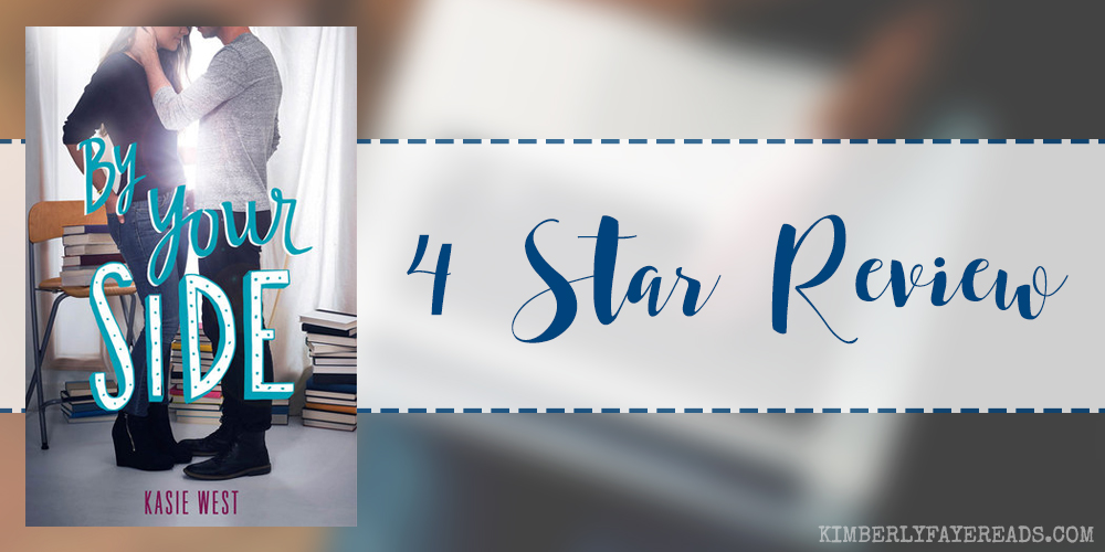 In Review: By Your Side by Kasie West