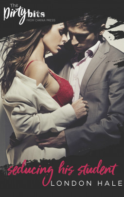 Seducing His Student by London Hale