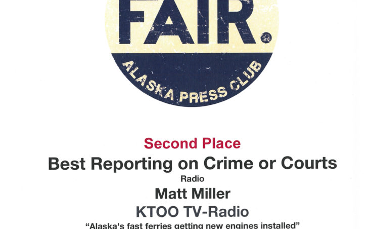 "Matt Miller won second place in radio reporting on crime for his piece ""Alaska's fast ferries getting new engines installed."""