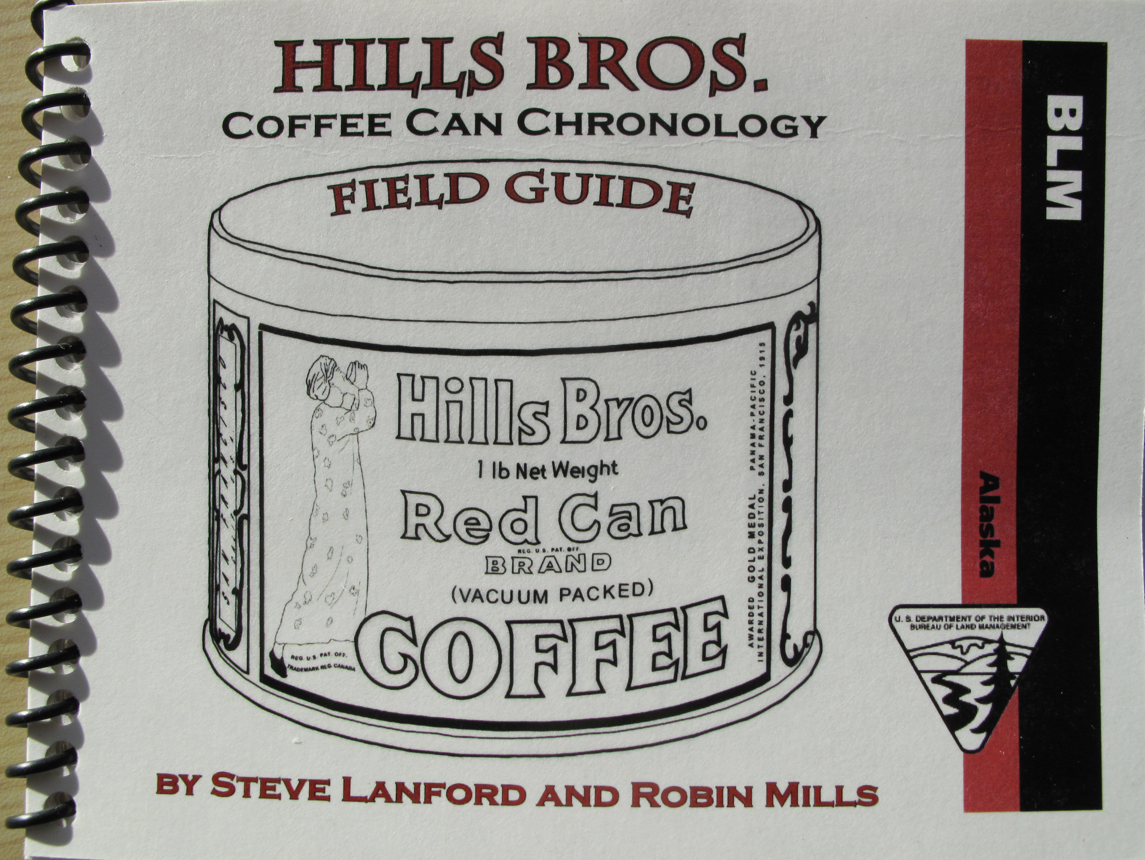 The coffee can field guide produced by Steve Lanford and Robin Mills. (Photo by Ned Rozell)