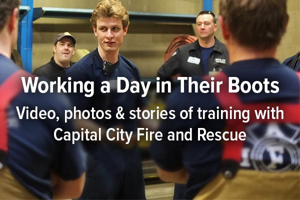 Working a Day in Their Boots: Video, photos & stories of training with Capital City Fire and Rescue