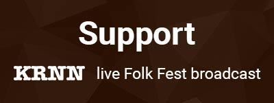 Support KRNN live Folk Fest broadcast