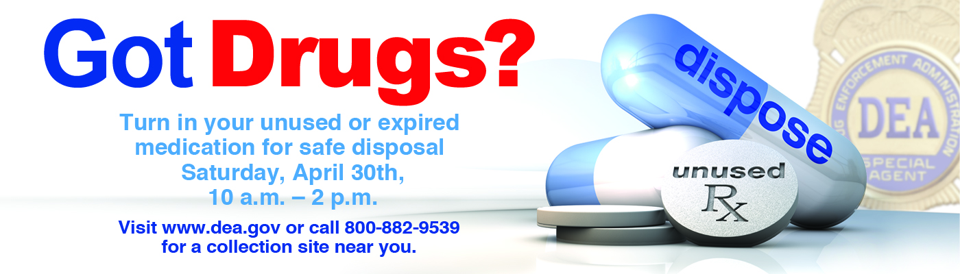 Got Drugs? DEA prescription drug drop off billboard
