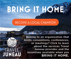 Bring It Home: Become a local champion - Belong to an organization that holds conventions, conferences, or meetings? Click to learn about the services Travel Juneau provides and the incentives available when you bring it home.