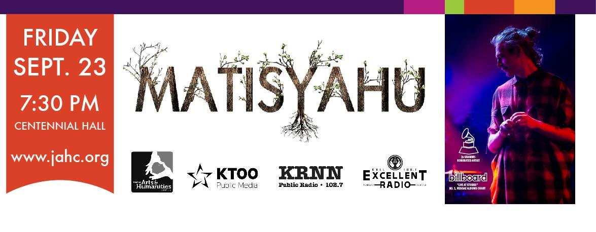 Matisyahu - Friday Sept. 23, 7:30 p.m. - Centennial Hall - www.jahc.org