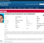Kevin Trask is on the U.S. Immigration and Customs Enforcement agency's most wanted list for distribution and possession of child pornography..