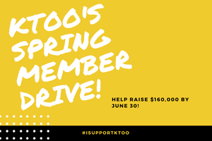 Help KTOO raise $160,000!