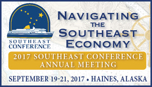 Navigating the Southeast Economy - 2017 Southeast Conference Annual Meeting - Sept. 19-21, 2017, Haines Alaska