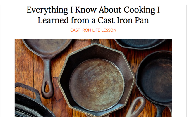 Everything i know about cooking  i learned from a cast iron pan
