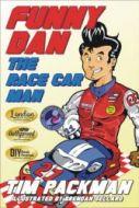 Funny Dan The Race Car Man