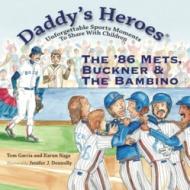 The '86 Mets, Buckner & The Bambino