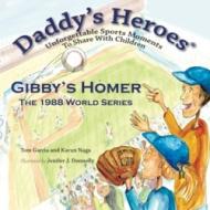 Gibby's Homer, The 1988 World Series
