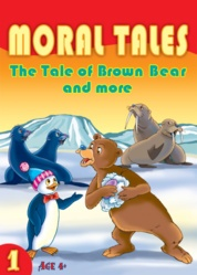 Moral Tales, The Tale of Brown Bear and More