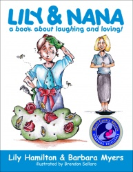 Lily & Nana, a book about laughing and loving!