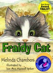 Fraidy Cat by Melinda Chambers