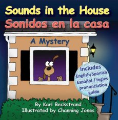 Sounds in the House - Sonidos en la casa: A Mystery in English & Spanish | Online Kid's Book