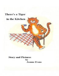 There's a Tiger in the Kitchen