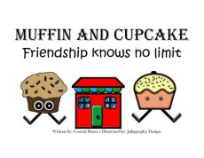 Muffin and Cupcake friendship knows no limit
