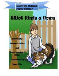 Elliot Finds A Home