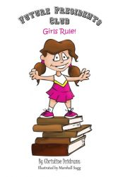 Future Presidents Club: Girls Rule