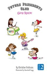 Future Presidents Club 2: Girls Rock!