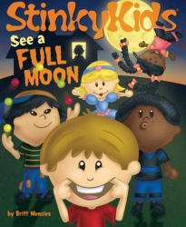 StinkyKids See a Full Moon