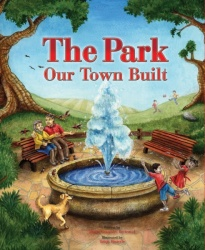 The Park our Town Built