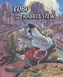 Lobo and the Rabbit Stew