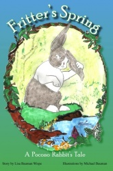 Fritter's Spring: A Pocono Rabbit's Tale