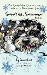 The Crumbles Chronicles: Snout vs. Snowman