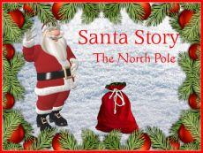Santa Story - The North Pole