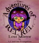 The Adventures of Rel-Rel: Lost Mirror