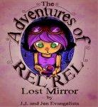 The Adventures of Rel-Rel: Lost Mirror