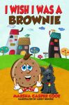 I Wish I Was A Brownie
