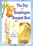The Day the Snapdragons Snapped Back | Online Kid's Book