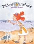 Princess Dessabelle Makes a Friend
