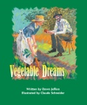 Vegetable Dreams