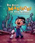 The Best Mariachi in The World / El mejor mariachi del mundo