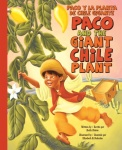 Paco and the Giant Chile Plant / Paco y la planta de chile gigante