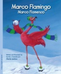 Marco Flamingo / Marco Flamenco