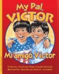 My Pal, Victor / Mi amigo, Víctor
