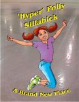 'Hyper' Polly Sillabick: A Brand New Place