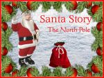 Santa Story - The North Pole