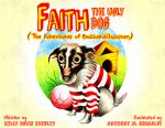 Faith, the Ugly Dog