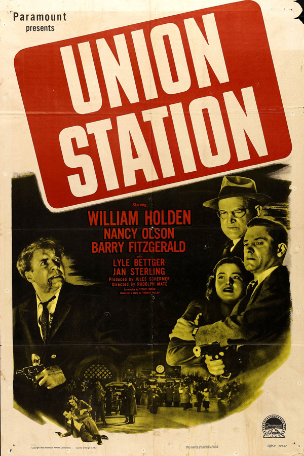 Promotional poster for Union Station. Courtesy of Paramount Pictures.