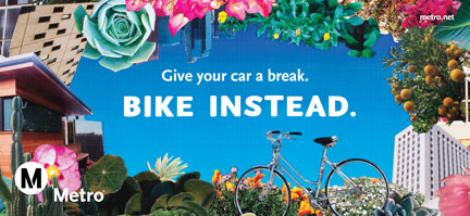 New bike campaign ad for Metro's Active Transportation Program.