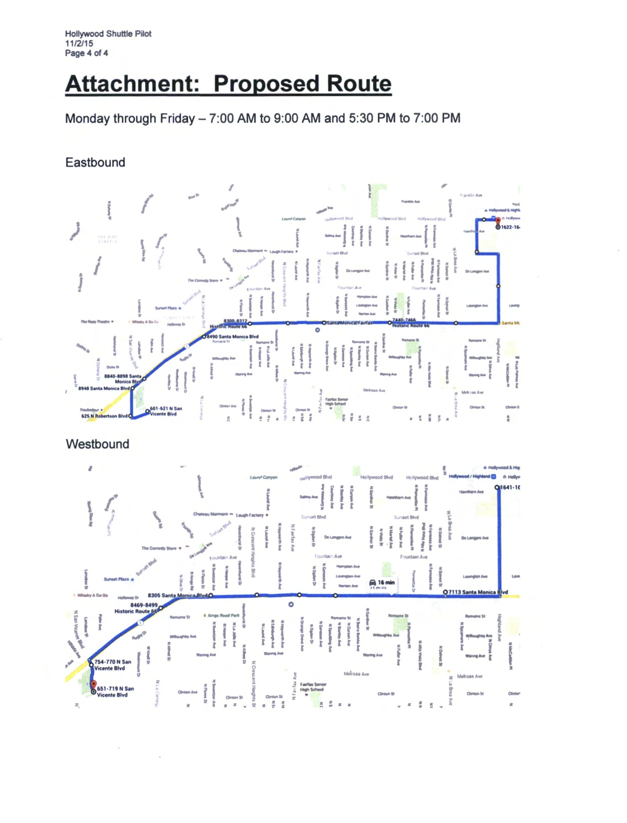 From a city of West Hollywood staff report on the new shuttle bus. Click above to see the entire document.