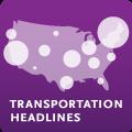 Transportation Headlines