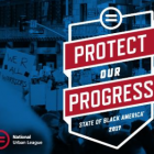2017 State of Black America Report: Equality Index for Blacks inches closer to Whites