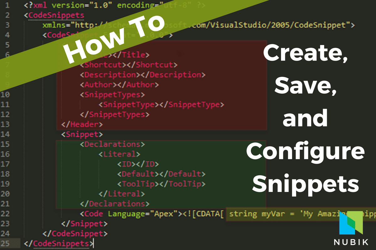 how to easily create, save, and configure code snippets on Nubik.ca blog